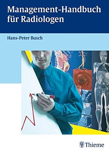 Pädiatrische Handbuch (Management-Handbuch für Radiologen)