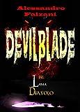 DEVILBLADE: lama del diavolo