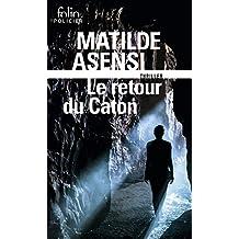 Le retour du Caton: Une enquête d'Ottavia Salina (Folio Policier)