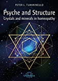 Psyche and Structure Crystals and minerals in homeopathy - Crystals and minerals in homeopathy