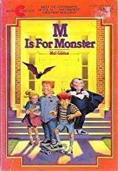 M Is for Monster by Mel Gilden (1987-11-01)