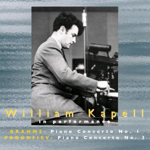 William Kapell in Performance: Brahms & Prokofiev Piano Concertos by William Kapell (2000-11-28)