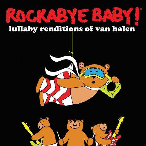 Rockabye Baby! Lullaby Renditions of Van Halen