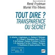 Tout dire ? Transparence ou secret - Colloque Gypsy XI