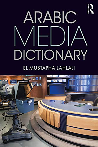 Arabic Media Dictionary (English Edition)