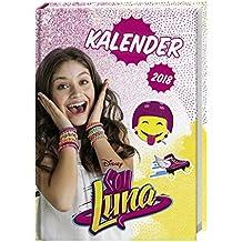 Soy Luna 17-Monats-Kalenderbuch A6 - Kalender 2018: 17 Monate. Von August 2017 bis Dezember 2018.