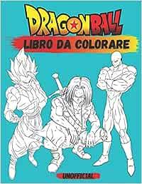 Dragon Ball Libro Da Colorare Dragon Ball Libro Da Colorare Per Bambini E Adulti 50 Super Disegni Di Dragon Ball Personaggi Da Colorare Amazon It Heros Happy Libri