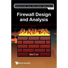(Firewall Design and Analysis) By Liu, Alex X. (Author) Hardcover on (12 , 2010)