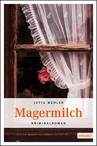 Magermilch (Niederbayern Krimi)