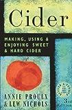 Best Hard Ciders - Cider: Making, Using & Enjoying Sweet & Hard Review