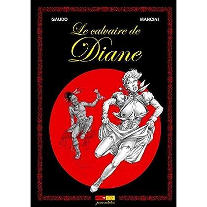 La saga Shelton, tome 1 : Le calvaire de Diane
