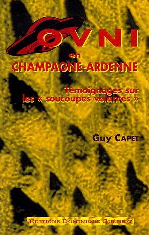 OVNI en Champagne-Ardenne : Témoignages sur les