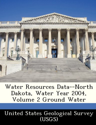 Water Resources Data--North Dakota, Water Year 2004, Volume 2 Ground Water