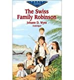 (THE SWISS FAMILY ROBINSON) BY Wyss, Johann David(Author)Paperback on (08 , 2001)