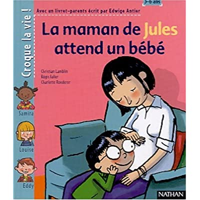 La Maman de Jules attend un bébé (1 livre + 1 livret-parents)