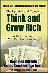 Think and Grow Rich, Updated and Complete - With If You Can Count to Four. . . by Dr. Robert C. Worstell (2015-02-06)