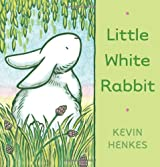 [Little White Rabbit] (By: Kevin Henkes) [published: February, 2011]