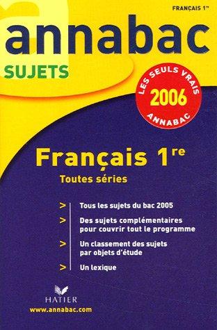 Français 1e : Séries générales L, ES, S et séries technologiques STG, STI, STL, SMS