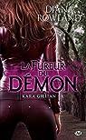 La Fureur du démon: Kara Gillian, T6 par Rowland