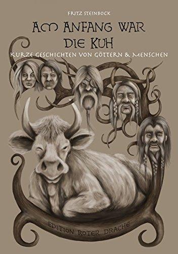 h: Kurze Geschichten von Göttern und Menschen (Kuh Geschichte)