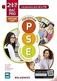 Prévention Santé Environnement (PSE) 2de, 1re, Tle Bacs Pros Tertiaires/ASSP - Pochette élève