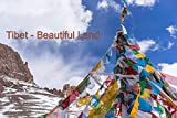 Tibet: Beautiful Land