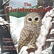 [(The Christmas Owl)] [By (author) Angela Muse ] published on (October, 2013)
