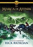 La marca de Atenea (Los héroes del Olimpo 3) (Serie Infinita)