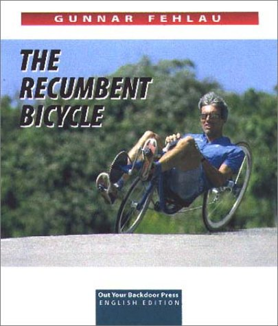 The Recumbent Blcycle
