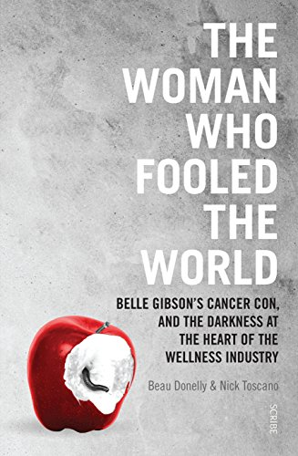 The woman who fooled the world belle gibsons cancer con and the the woman who fooled the world belle gibsons cancer con and the darkness at fandeluxe Gallery