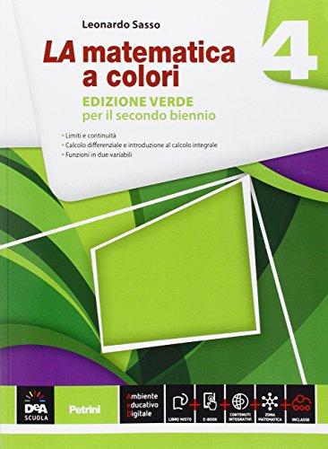 La matematica a colori. Ediz. verde. Per le Scuole superiori. Con e-book. Con espansione online: 4