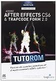 Tutorom Adobe After Effects CS6 & Trapcode Form 2.0   Leprêtre, Nicolas. Auteur