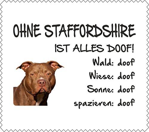 Brillenputztuch Displaytuch - Ohne American Staffordshire ist Alles doof! - 15x17cm