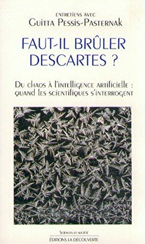 Faut-il brûler Descartes ? (SCIENCES SOCIET) por Guitta PESSIS-PASTERNAK