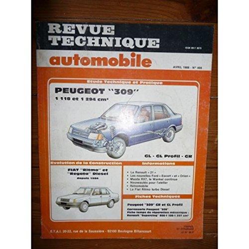 RTA0466 - REVUE TECHNIQUE AUTOMOBILE PEUGEOT 309 1118 et 1294 cm3 GL - GL Profil - GR