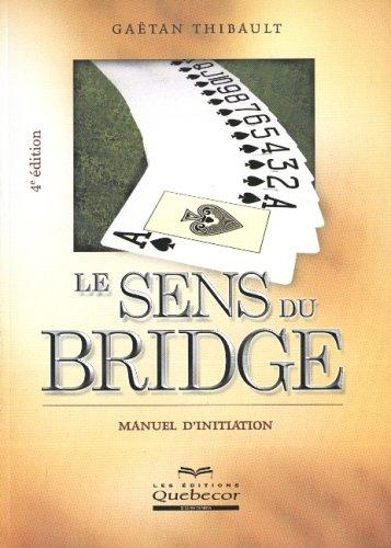 Le sens du bridge