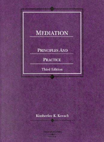 mediation-principles-and-practice-american-casebook-series
