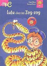 Lulu chez les Zog-zog