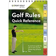 Golf Rules Quick Reference: A practical guide for use on the course