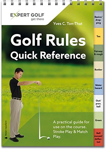 golf-rules-quick-reference-a-practical-guide-for-use-on-the-course
