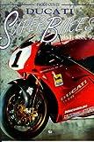 Ducati Super Bikes: 851, 888, 916