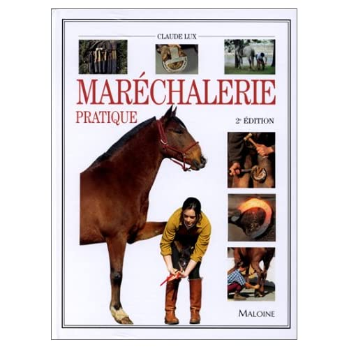Maréchalerie pratique, 2ème édition