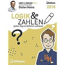 Stefan Heine: Logik & Zahlen 2018 - Tagesabreißkalender, Rätselkalender, Logik und Wissen - 11,8 x 15,9 cm
