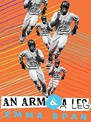 An Arm and a Leg (Kindle Single) (English Edition)