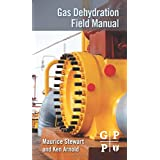 Gas Dehydration Field Manual