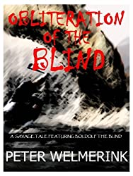 Obliteration of the Blind