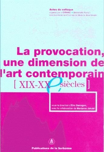 La provocation : Une dimension de l'art contemporain