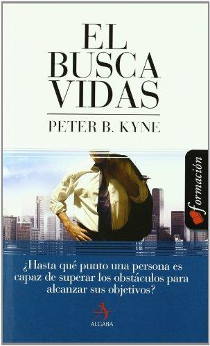 Descargar Libro Buscavidas, el (Formacion) de Peter B. Kyne