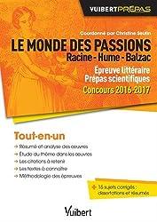Le monde des passions - Racine - Hume - Balzac - Épreuve littéraire - Prépas scientifiques - Concours 2016-2017