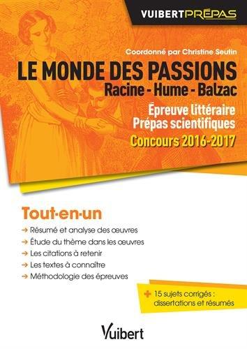 Le monde des passions - Racine - Hume - Balzac - preuve littraire - Prpas scientifiques - Concours 2016-2017